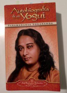 Autobiografía de un yogui - Paramahansa Yogananda